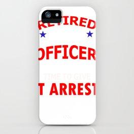 Retired Police Officer Gift for Police Retirement Design iPhone Case