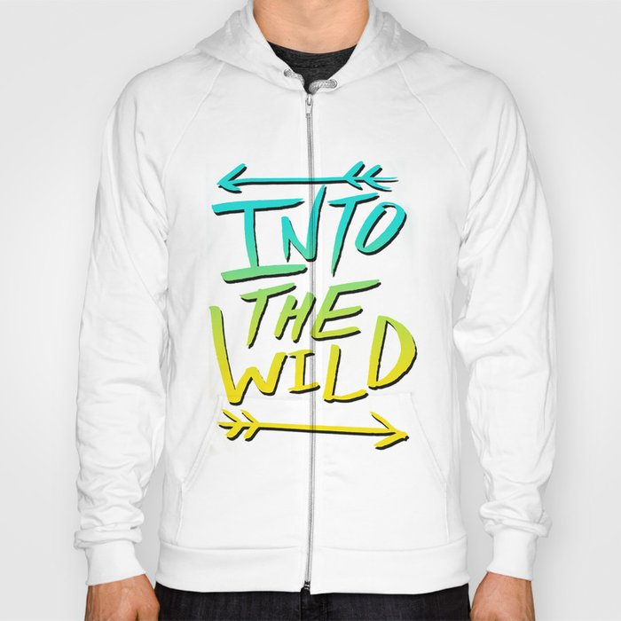 Into The Wild: Typography Hoody