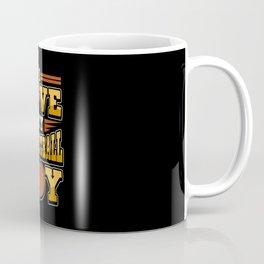 Funny Basketball Basketball Player Saying Gift Coffee Mug