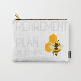 My Retirement Plan is Bee Keeping-01 Carry-All Pouch
