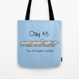 Day 45: They Still Suspect Nothing (Unicorn and Rhinos) Tote Bag