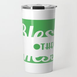 """A Mess Tee For Messy Person """"Bless The Mess"""" T-shirt Design Disaster Confusion Feafeat Chaos Travel Mug"""