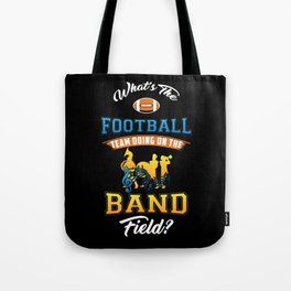 MARCHING BAND - Football Team On Band Field Gift Tote Bag