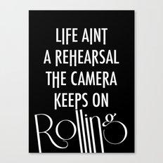 Camera Keep Rolling Canvas Print