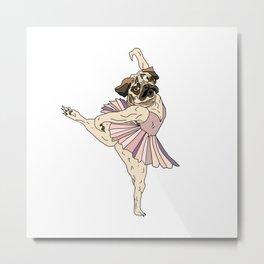 Dog Ballerina Tutu - Pug Metal Print