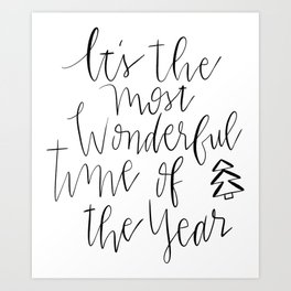 It's the most wonderful time of the year-hand lettering Art Print