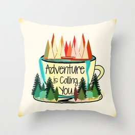 Adventure is Calling You Throw Pillow