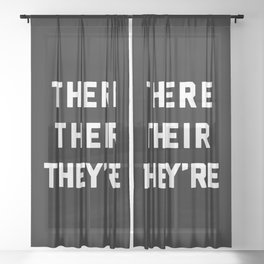 There Their They're Funny Quote Sheer Curtain