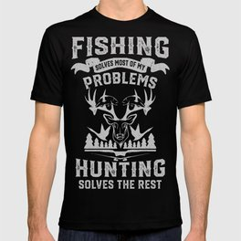 Funny Fishing and Hunting T-shirt