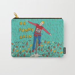 Be Funny Rain Carry-All Pouch