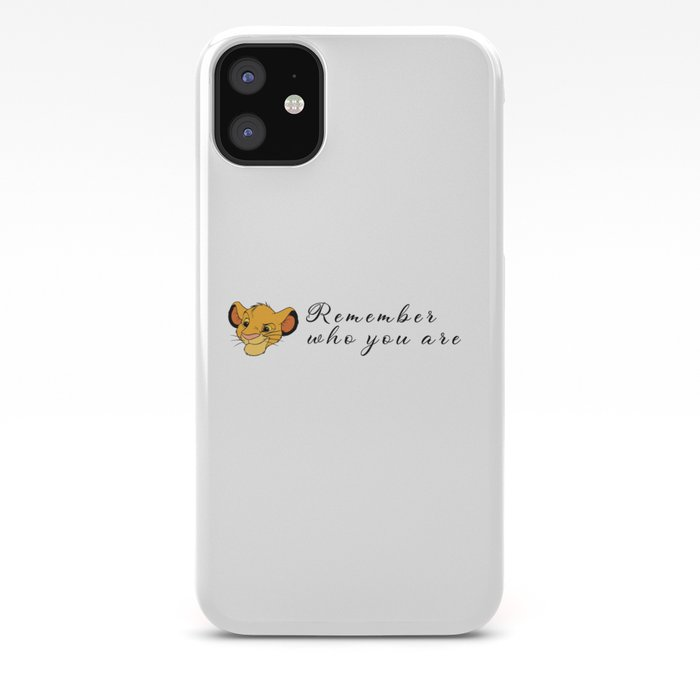 The Lion King Remember Who You Are Iphone Case By Graphicmerlin