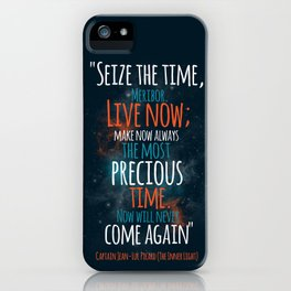 """""""Live now; make now always the most precious time. Now will never come again"""" Captain Picard iPhone Case"""