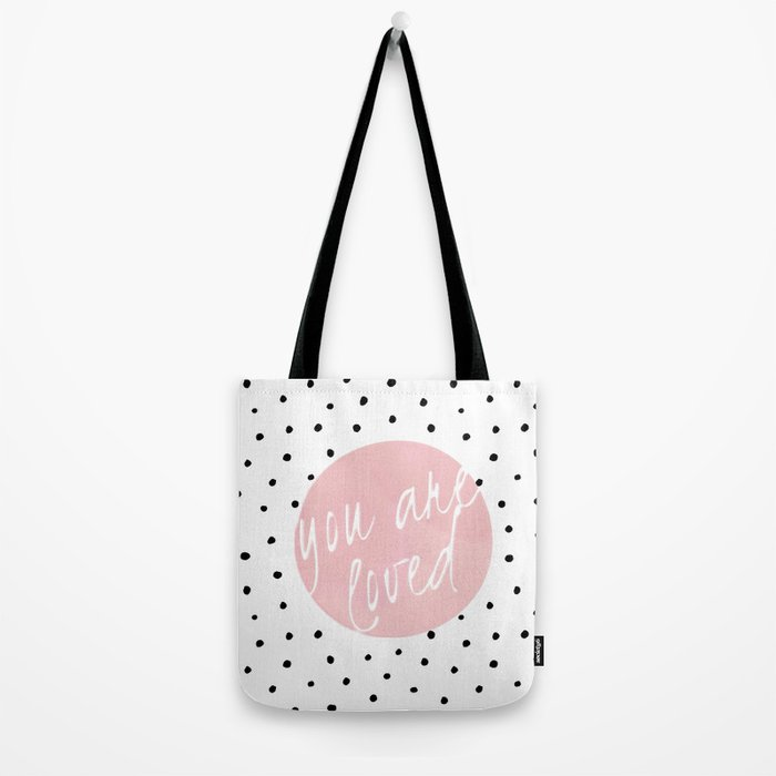 You are loved- Polkadots & Typography Tote Bag