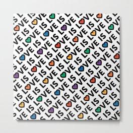 Love Is Love Pattern Metal Print