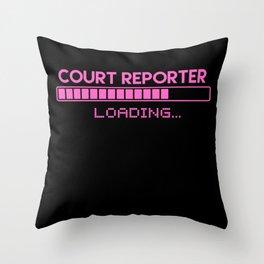 Court Reporter Loading Throw Pillow