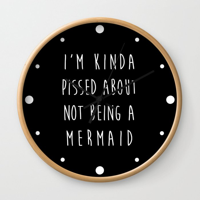 Not Being A Mermaid Funny Quote Wall Clock