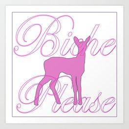 Biche Please (fawn) Art Print