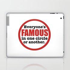 Famous Laptop & iPad Skin