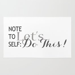 Note to Self, Let's Do This! Typography Rug
