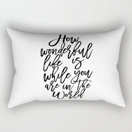 Elton Song Lyrics,How Wonderful,Girls Room Decor,Inspirational Quote,Hand Lettering,Quote Prints Rectangular Pillow