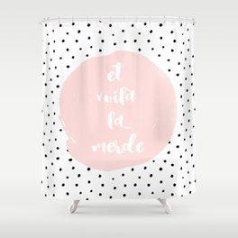 Et Voila La Merde - Typography & Polkadots Shower Curtain