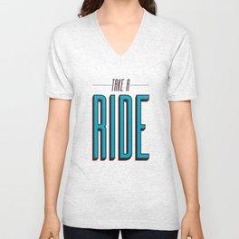 Take A Ride Unisex V-Neck
