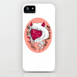 Be Careful Out There iPhone Case