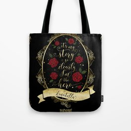 It'I my story so clearly I'm the hero. Donatella Tote Bag
