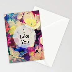 I like you Stationery Cards