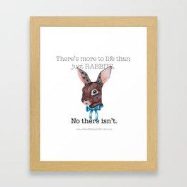 Rabbits Are My Life Framed Art Print