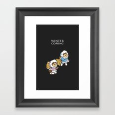 Winter is Coming! Framed Art Print