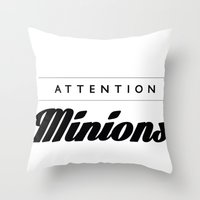 minions Throw Pillows featuring Attention Minions by satanssweetheart