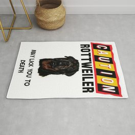 Caution Rottweiler May Lick You To Death Rug