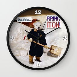 Okay, Winter . . . Bring it on! Wall Clock
