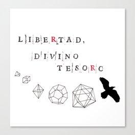 Libertad, divino tesoro. Canvas Print
