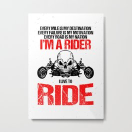 I'm A Rider Motorcycle Enthusiast Wall Art Metal Print