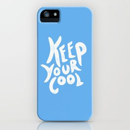 Keep Your Cool in Blue iPhone Case