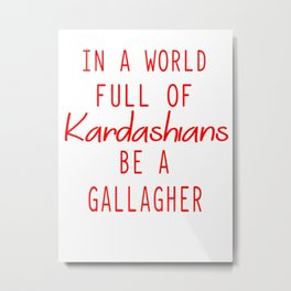 kardashians Metal Print