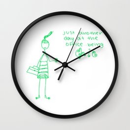 Just another day at the office being chic! Wall Clock