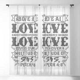 1 Peter 4:8 Sheer Curtain
