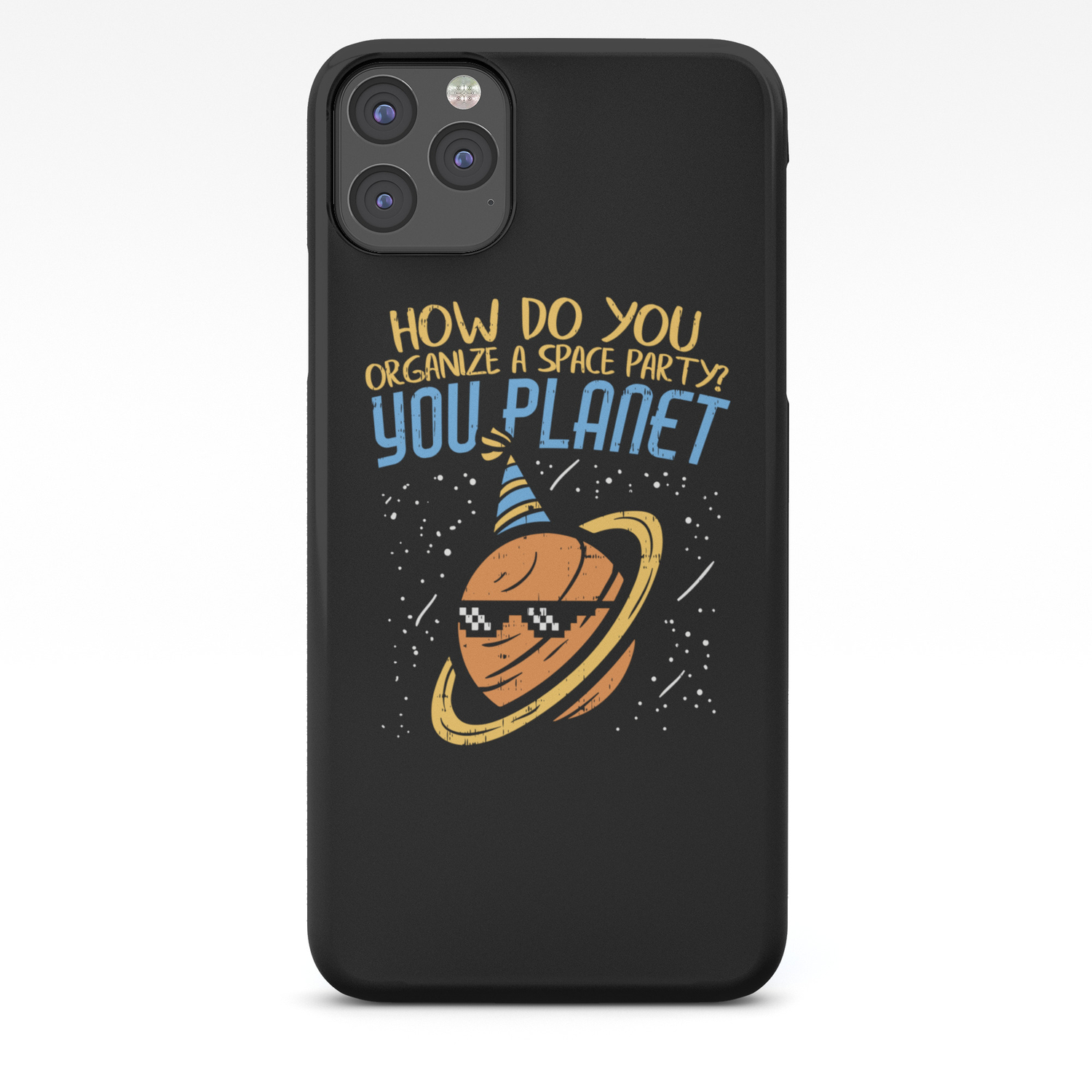 How Do You Organize A Space Party You Planet Funny Illustration