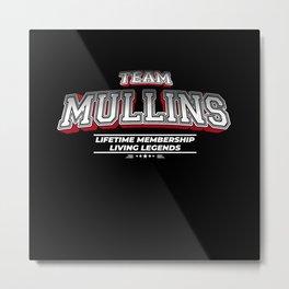 Team MULLINS Family Surname Last Name Member Metal Print