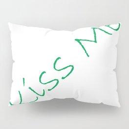 Kiss Me! White Pillow Sham