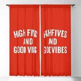 High Fives & Good Vibes Quote Blackout Curtain