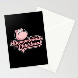 I want a hippopotamus for Christmas Stationery Cards