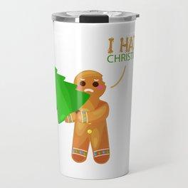 gingerbread man hate christmas funny gift Travel Mug