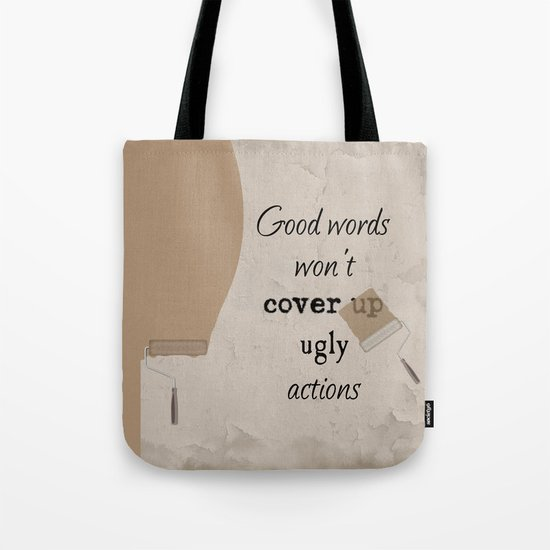 Ugly Actions Tote Bag