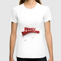 valentines T-shirts featuring Happy Valentines by Tom Lee