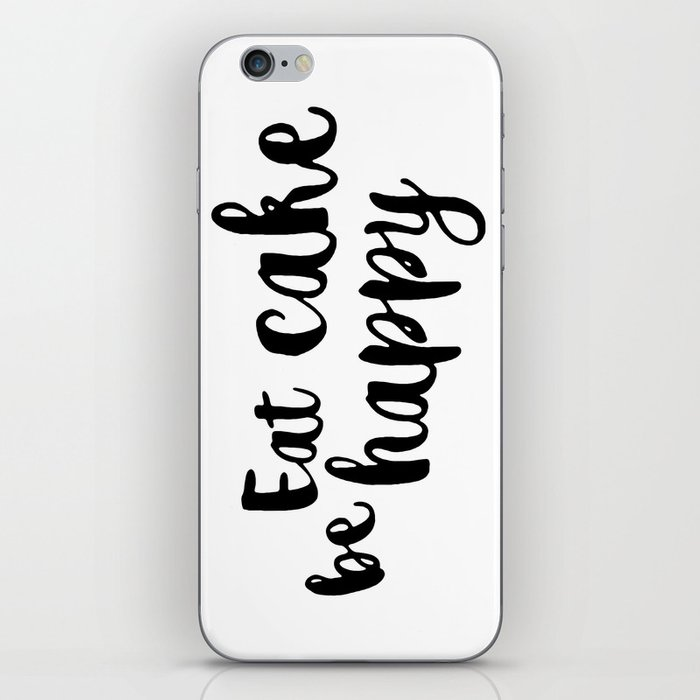 Eat cake be happy iPhone Skin