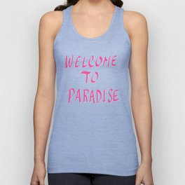 Welcome To Paradise - Pink Unisex Tank Top